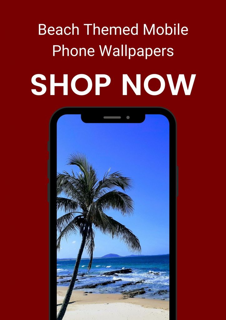 Buy beach themed wallpaper for your mobile phone or other electronic device at the Beach Scenes Etsy store.